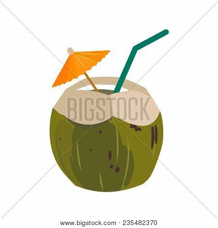 Green Coconut Water Drink With Drinking Straw And Paper Umbrella. Summer Exotic Getaway, Resort Vaca