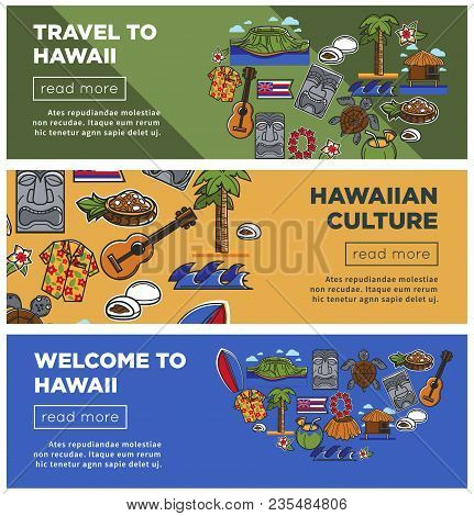 Hawaii Travel Web Banners Of Hawaiian Famous Symbols Or Tourist Sightseeing Attraction And Landmarks