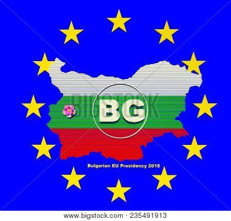 2018 Bulgarian Eu Council Presidency 3d Illustration Sign, Symbol, Logo. Bulgarin Map, Capital City