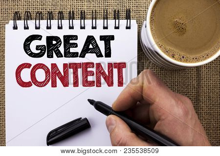 Text Sign Showing Great Content. Conceptual Photo Excellent Information Valuable Interesting Good Co