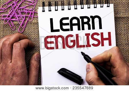Text Sign Showing Learn English. Conceptual Photo Study Another Language Learn Something Foreign Com