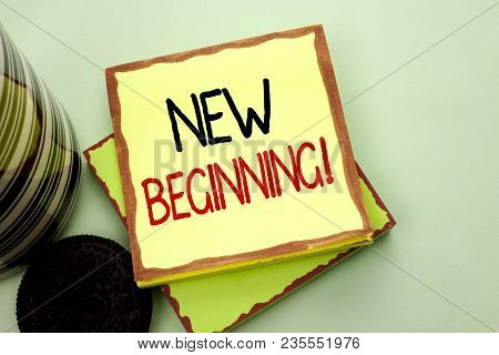 Conceptual Hand Writing Showing New Beginning Motivational Call. Business Photo Showcasing Fresh Sta