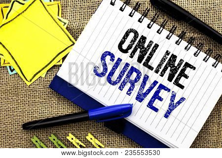Conceptual Hand Writing Showing Online Survey. Business Photo Showcasing Digital Media Poll Customer