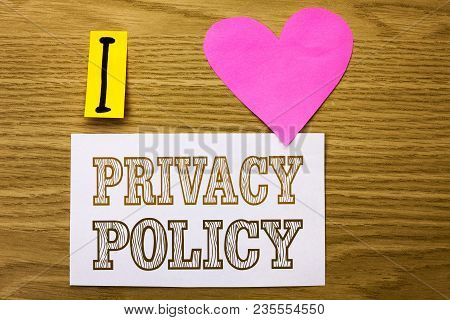 Word Writing Text Privacy Policy. Business Concept For Document Information Security Confidential Da