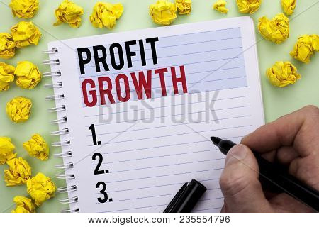 Writing Note Showing  Profit Growth. Business Photo Showcasing Financial Success Increased Revenues