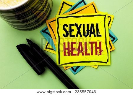 Handwriting Text Writing Sexual Health. Concept Meaning Std Prevention Use Protection Healthy Habits