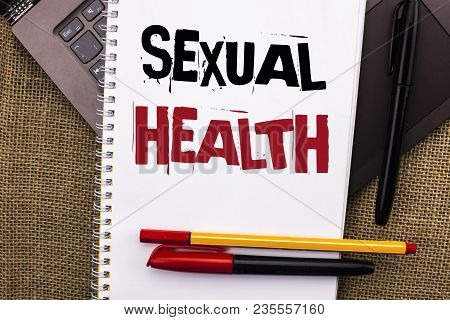 Writing Note Showing  Sexual Health. Business Photo Showcasing Std Prevention Use Protection Healthy