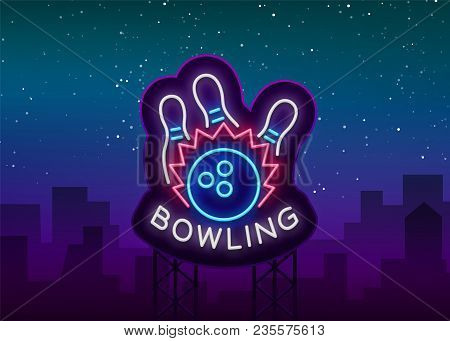 Bowling Logo Vector. Neon Sign, Symbol, Bright Banner Advertising Bright Night Bowling, Luminous Neo