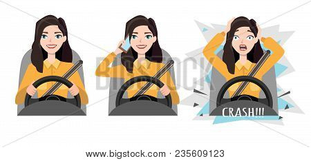 Don T Talk While Driving The Woman Had An Accident. Woman Holding Mobile Phone While Driving Car, Cl