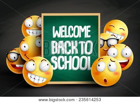 Smileys Yellow Emoticons In Welcome Back To School Vector Design With Facial Expressions Holding Bla