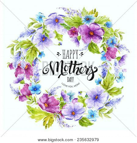 Happy Mother's Day Card With Elegant Lettering In Floral Frame. Happy Mother's Day Watercolor Banner