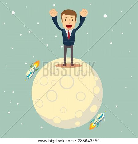 A Man In A Business Suit Conquered The Moon. Start Up Business Concept. Stock Flat Vector Illustrati