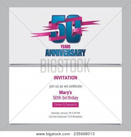 50 Years Anniversary Invitation To Celebration Vector Illustration. Design Element With Text For 50t