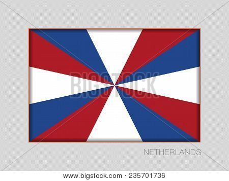 Dutch Flag The Prinsengeus. National Ensign Aspect Ratio 2 To 3 On Gray