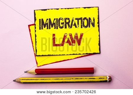 Text Sign Showing Immigration Law. Conceptual Photo National Regulations For Immigrants Deportation