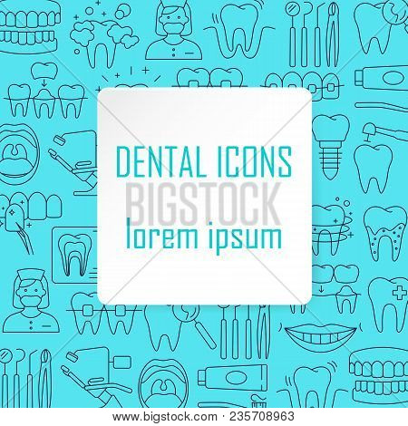 Dental Care Pattern With Outline Icons Of Clinic Services Dentistry Orthodontics Oral Health Care Hy