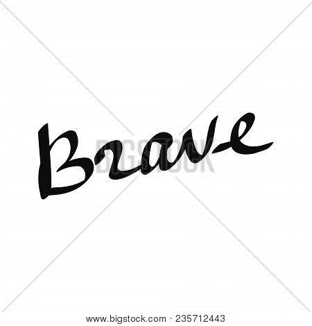 Brave Lettering Minimalistic Black On White Font