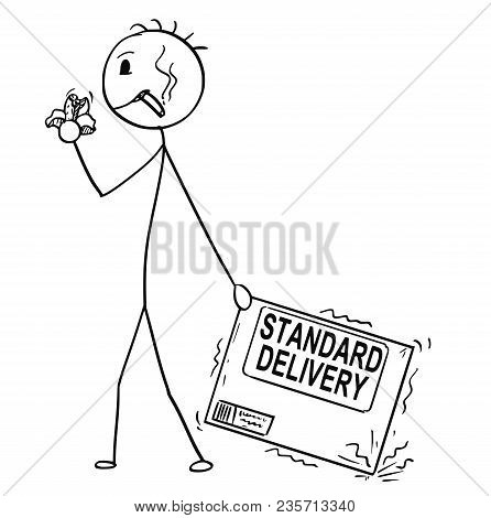 Cartoon stick man drawing conceptual illustration of bad and unmotivated man or businessman negligently pulling the carton box. Business concept of standard quality or poor delivery service. poster