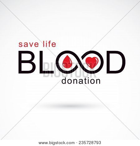 Blood Donation Inscription Isolated On White And Created With Vector Red Blood Drops, Heart Shape An