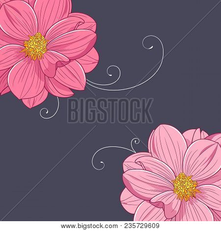 Stylish Vintage Floral Frame.wedding Invitation With Flowers Dahlia. Vector Illustration.