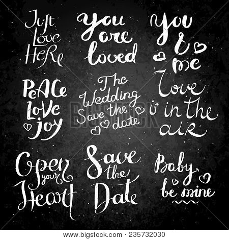 Wedding Collection. Set Of Hand Drawn Vector Lettering Phrases. Modern Motivating Calligraphy Decor
