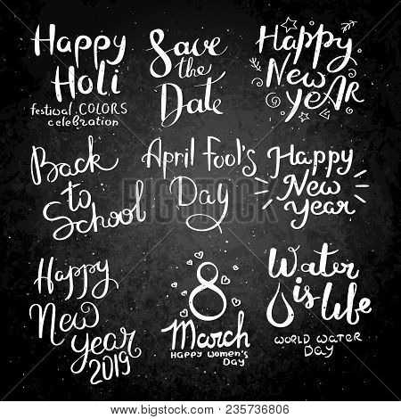 Holiday Collection. Set Of Hand Drawn Vector Lettering Phrases. Modern Motivating Calligraphy Decor