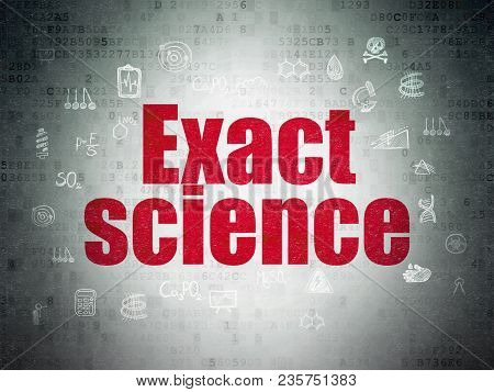 Science Concept: Painted Red Text Exact Science On Digital Data Paper Background With  Hand Drawn Sc