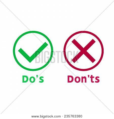 Simple Dos And Donts Like Checklist. Flat  Graphic Outline Design Isolated On White Background. Chec