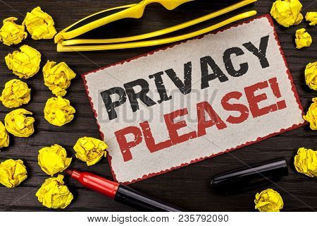 Conceptual Hand Writing Showing Privacy Please Motivational Call. Business Photo Text Let Us Be Quie