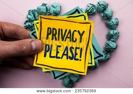 Handwriting Text Privacy Please Motivational Call. Concept Meaning Let Us Be Quiet Rest Relaxed Do N