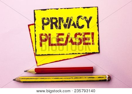 Text Sign Showing Privacy Please Motivational Call. Conceptual Photo Let Us Be Quiet Rest Relaxed Do