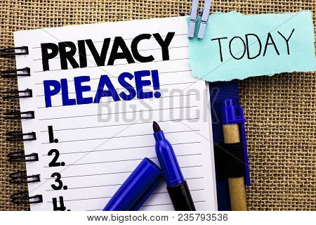Word Writing Text Privacy Please Motivational Call. Business Concept For Let Us Be Quiet Rest Relaxe