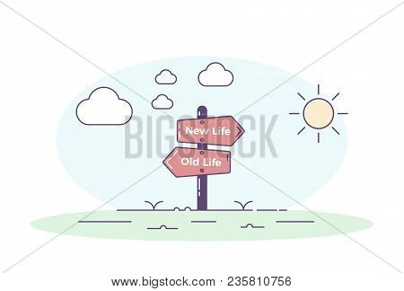 Road Signpost Pointing Towards A New Personal Beginning. Old Life And New Life Directions With Cloud