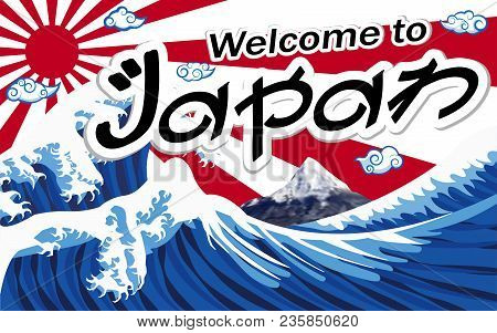 Welcome To Japan With Wave Mt.fuji On Sun Flag