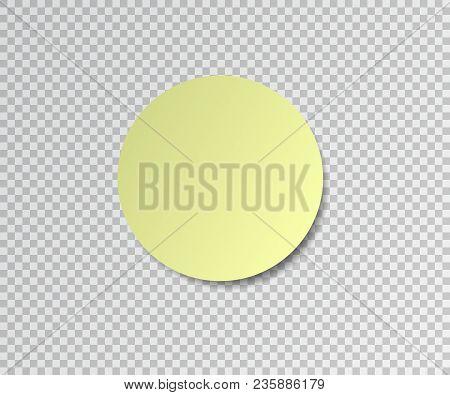 Paper Sticker With Shadow On Transparent Background. Round Stick. Post Sticky Note. Sticker Banner.