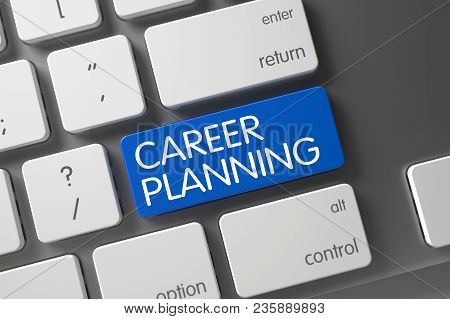 Concept Of Career Planning, With Career Planning On Blue Enter Button On Computer Keyboard. 3d Rende