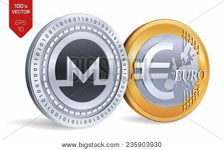 Monero. Euro. 3d Isometric Physical Coins. Digital Currency. Cryptocurrency. Golden And Silver Coins
