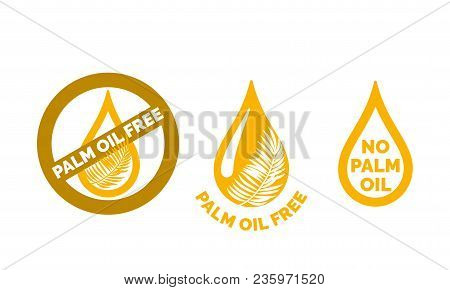 Palm Oil Free Icon. Vector Contains No Oil Palm Logo Label For Healthy Food Or Cosmetic Product Pack