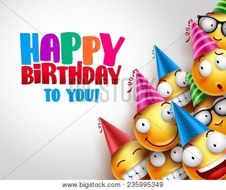 Birthday Smileys Vector Background Design With Yellow Funny And Happy Emoticons Wearing Colorful Par