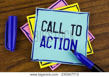 Handwriting Text Writing Call To Action. Concept Meaning Most Important Part Of Online Digital Marke