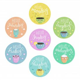 Vector Multicolored Stickers With Days Of The Week And Inscriptions