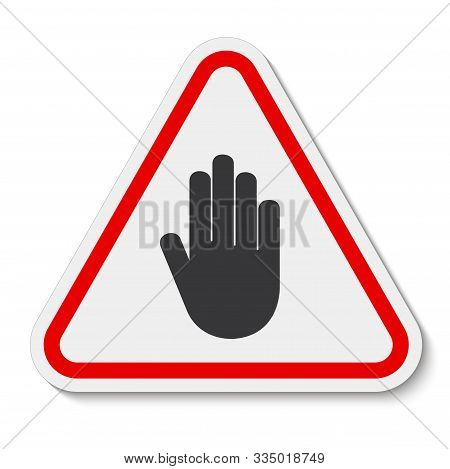 Do Not Entry Symbol Sign Isolate On White Background,vector Illustration