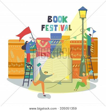 Book Festival Poster Design With People Celebrating And Putting Up Promotional Bunting And Flags Abo
