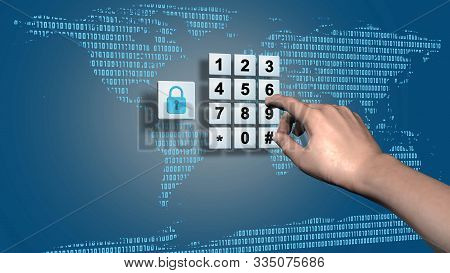 World Map And Data Cloud With Closed Padlock - Pin Input At The Numeric Keypad - Business, Data And
