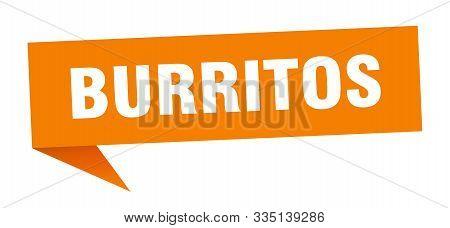Burritos Speech Bubble. Burritos Sign. Burritos Banner