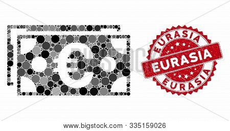 Mosaic Euro Banknotes And Grunge Stamp Watermark With Eurasia Text. Mosaic Vector Is Designed With E