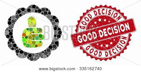 Mosaic Good Mark And Rubber Stamp Watermark With Good Decision Phrase. Mosaic Vector Is Created With