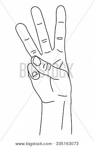 Gesture In The Form Of Three Fingers, Index, Middle And Nameless, Raised Upward. The Hand Shows The
