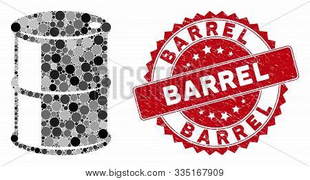 Mosaic Oil Barrel And Grunge Stamp Seal With Barrel Phrase. Mosaic Vector Is Composed With Oil Barre