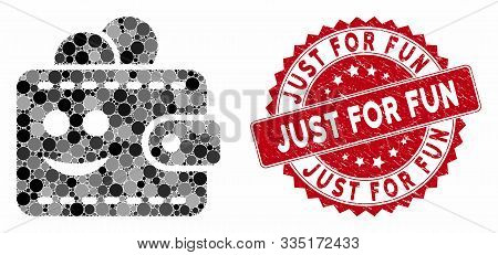 Mosaic Smile Wallet And Grunge Stamp Watermark With Just For Fun Text. Mosaic Vector Is Designed Fro